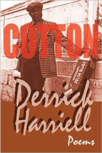 Cotton, Aquarius Press/Willow Books, by Derrick Harriell